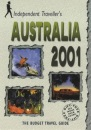 Australia 2001: The Budget Travel Guide (Independent Traveller's Guides)