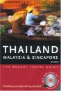 Thailand, Malaysia and Singapore (Independent Travellers S.)