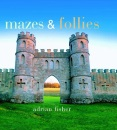 Mazes and Follies (Pitkin Pleasures and Treasures)
