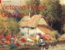 Victorian Flower Gardens (Country Series)