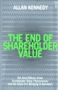 The End of Shareholder Value: Corporations at the Crossroads
