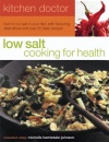 Kitchen Doctor: Low Salt Cooking for Health