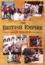 The British Empire in Colour: Unique Images of the British Empire