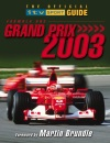 Formula One Grand Prix 2003: The Official ITV Sport Guide