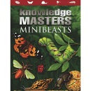 Minibeasts (Knowledge Masters)