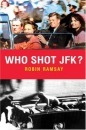Who Shot JFK? (Pocket Essentials)