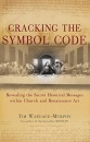 Cracking the Symbol Code: The Hidden Message within Church and Renaissance Art
