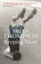 Keeping Mum: A Wartime Childhood