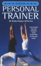 Your Personal Trainer: The Ultimate Guide to Getting Fit for Any Sport