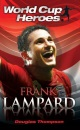 Frank Lampard (World Cup Heroes)
