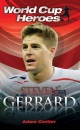 Steven Gerrard (World Cup Heroes)