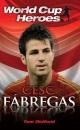 Cesc Fabregas (World Cup Heroes)