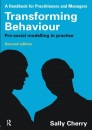 A Handbook for Practitioners and Managers Transforming Behaviour: Pro-social Modelling in Practice (Second edition)