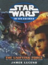 Star Wars: The Unifying Force (Star Wars: The New Jedi Order)