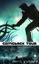 Comeback Tour (Dark Future: Demon Download)