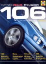 Peugeot 106: The Definitive Guide to Modifying (Haynes Max Power Modifying Manuals)
