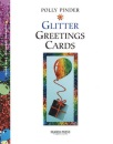 Glitter Greetings Cards (Handmade Greeting Cards)