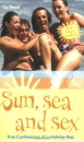 Sun, Sea and Sex