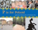 P is for Poland (World Alphabet)