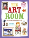 The Art Room: Turn everyday things into works of art