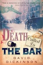 Death Called to the Bar: A Murder Mystery Featuring Lord Francis Powerscourt (Lord Francis Powerscourt 5)