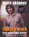 Thirsty Work (Mitchell Beazley Drink)