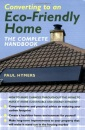 Converting to an Eco-friendly Home: The Complete Handbook