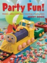 Party Fun!: Themes*cakes*invitations*treat Bags*food*games