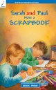 Sarah and Paul Make a Scrapbook: Book 4 (Discover about the Bible and about God)