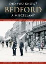 Bedford: A Miscellany (Did You Know?)