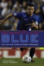 Blue: The Life and Times of Barry Ferguson