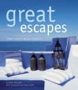 Great Escapes: Dream Homes in Fabulous Locations