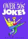 Over 50s Jokes