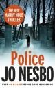 Police: A Harry Hole thriller (Oslo Sequence 8) (Harry Hole 8)