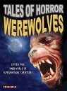 Werewolves (Tales of Horror)