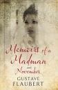 Memoirs of a Madman and November (Alma Classics)