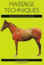 Massage Techniques for Horse and Rider - Mary W. Bromiley
