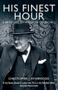 His Finest Hour: A Brief Life of Winston Churchill (Brief History of)