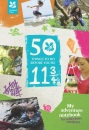 50 Things to Do Before Your 11 3/4 (My Adventure Notebook)