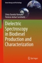 Dielectric Spectroscopy in Biodiesel Production and Characterization (Green Energy and Technology) - Silvia Daniela Romano,Patricio Aníbal Sorichetti