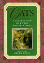 Cats: A Celebration in Words and Paintings (Words & Paintings Series)