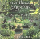 Small Traditional Gardens: Original Designs with Period Themes