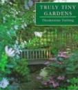 Truly Tiny Gardens