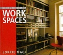 Making the Most of Work Spaces (Making the most of ...)