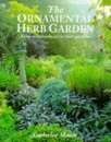 The Ornamental Herb Garden: From Window Boxes to Knot Gardens