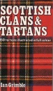 Scottish Clans and Tartans: 150 Tartans Illustrated in Full Colour