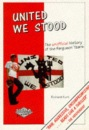 United We Stood, 1975-94: The Unofficial History of the Ferguson Years