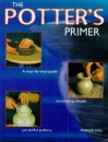 The Potter's Primer: A Step-by-step Guide to Creating Simple Yet Skilful Pottery