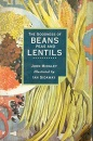 The Goodness of Beans, Peas and Lentils (The goodness of...)