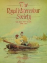 The Royal Watercolour Society: First Fifty Years, 1805-55 v. 1: the First Fifty Years, 1805-1855